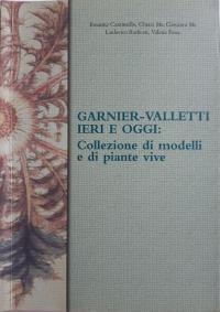 Garnier-Valletti ieri e oggi