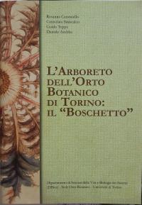 """L'Arboreto dell'Orto Botanico di Torino: il """"Boschetto"""""""